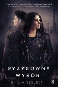 Ryzykowny wybór - Emilia Szelest - ebook