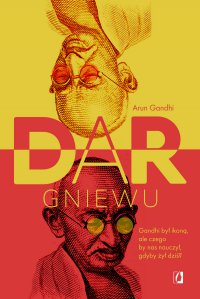 Dar gniewu - Arun Gandhi - ebook