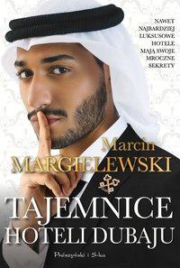 Tajemnice hoteli Dubaju - Marcin Margielewski - ebook