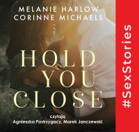 Hold you close - Corinne Michaels - audiobook