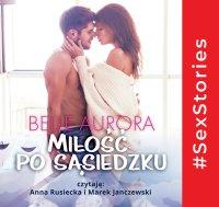 Miłość po sąsiedzku - Belle Aurora - audiobook