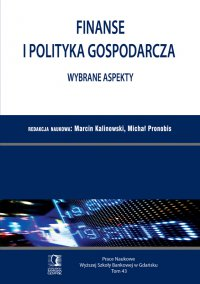 Finanse i polityka gospodarcza. Wybrane aspekty. Tom 43 - Marcin Kalinowski - ebook