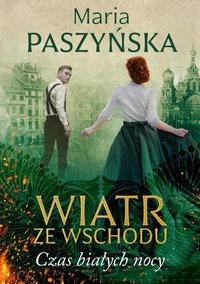 Czas białych nocy - Maria Paszyńska - ebook