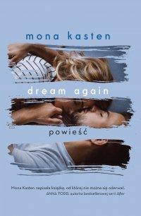 Dream again - Mona Kasten - ebook