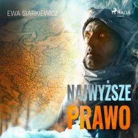 Najwyższe prawo - Ewa Siarkiewicz - audiobook