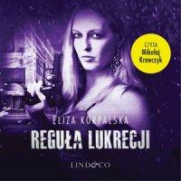 Reguła Lukrecji. Tom 2 - Eliza Korpalska - audiobook