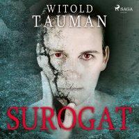 Surogat - Witold Tauman - audiobook