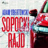 Sopocki Rajd - Adam Ubertowski - audiobook