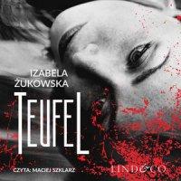 Teufel. Tom 1 - Izabela Żukowska - audiobook