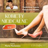 Kobiety nieidealne: Iza. Tom 2 - Magdalena Kawka - audiobook