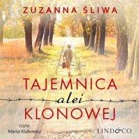 Tajemnica alei Klonowej - Zuzanna Śliwa - audiobook