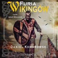 Furia Wikingów. Tom 1 - Daniel Komorowski - audiobook
