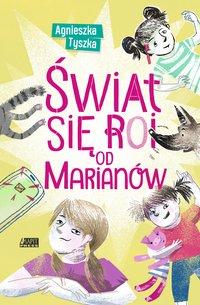 Świat się roi od Marianów - Agnieszka Tyszka - ebook