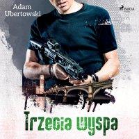 Trzecia Wyspa - Adam Ubertowski - audiobook