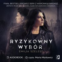 Ryzykowny wybór - Emilia Szelest - audiobook