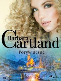 Poryw uczuć - Barbara Cartland - ebook