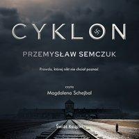 Cyklon - Przemysław Semczuk - audiobook