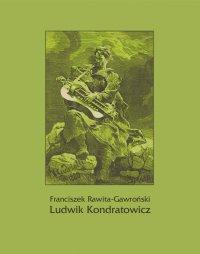 Ludwik Kondratowicz - Franciszek Rawita-Gawroński - ebook