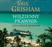 Więzienny prawnik - John Grisham - audiobook