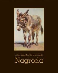 Nagroda - Franciszek Rawita-Gawroński - ebook