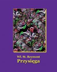 Przysięga - Władysław Stanisław Reymont - ebook