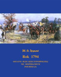 Rok 1794. Powieść historyczna - Władysław Stanisław Reymont - ebook
