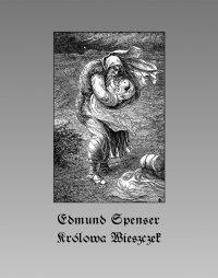 Królowa Wieszczek - Edmund Spenser - ebook