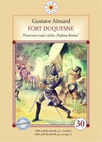 Fort Duquesne. Pierwsza część cyklu Piękna Rzeka - Gustave Aimard - ebook