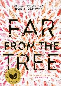 Far from the tree - Robin Benway - ebook