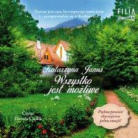 Wszystko jest możliwe - Katarzyna Janus - audiobook