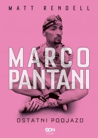 Marco Pantani. Ostatni podjazd - Matt Rendell - ebook