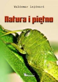 Natura i piętno - Waldemar Lejdward - ebook