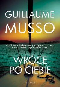 Wrócę po ciebie - Guillaume Musso - ebook