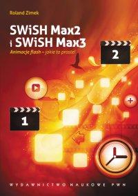 SWiSH Max2 i SWiSH Max3 - Roland Zimek - ebook