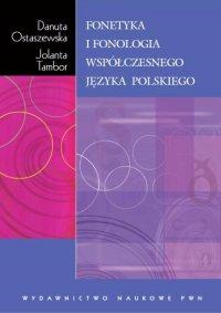 Fonetyka i fonologia współczesnego języka polskiego - Danuta Ostaszewska - ebook