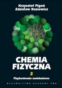 Chemia fizyczna. Tom 2 - Krzysztof Pigoń - ebook