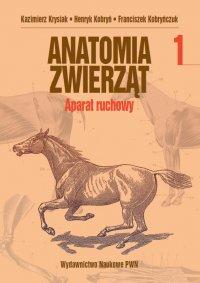 Anatomia zwierząt. Tom 1 - Kazimierz Krysiak - ebook