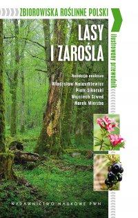 Zbiorowiska roślinne Polski. Lasy i zarośla - Władysław Matuszkiewicz - ebook
