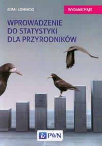 Wprowadzenie do statystyki dla przyrodników - Adam Łomnicki - ebook