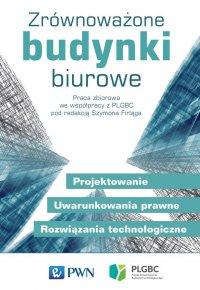 Zrównoważone budynki biurowe - Praca zbiorowa - ebook