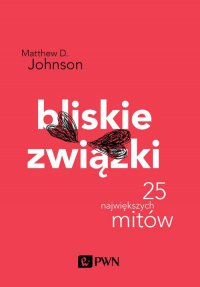 Bliskie związki - Matthew D. Johnson - ebook
