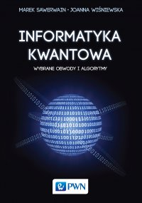 Informatyka kwantowa - Marek Sawerwain - ebook