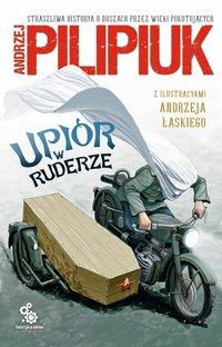 Upiór w ruderze - Andrzej Pilipiuk - ebook