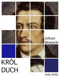 Król duch - Juliusz Słowacki - ebook