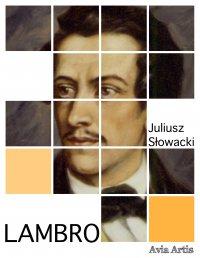 Lambro - Juliusz Słowacki - ebook