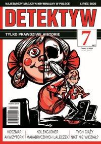 Detektyw 7/2020 - Opracowanie zbiorowe - eprasa