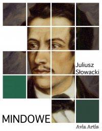 Mindowe - Juliusz Słowacki - ebook