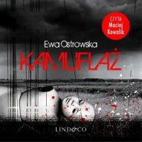 Kamuflaż - Ewa Maria Ostrowska - audiobook