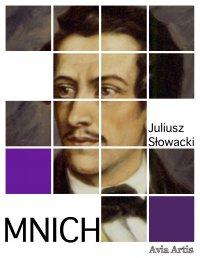 Mnich - Juliusz Słowacki - ebook