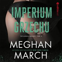 Imperium grzechu - Meghan March - audiobook